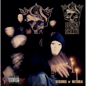 Beyond the grave - Visions of mithra
